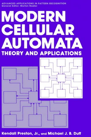 Modern Cellular Automata: Theory and Applications