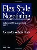 img - for Flex Style Negotiating: Behavioral Style Assessment/SELF: Packet of 5 book / textbook / text book