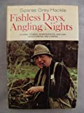 img - for Fishless Days, Angling Nights book / textbook / text book