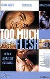 echange, troc Too Much Flesh [VHS]