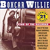 King of the Railroad Boxcar Willie