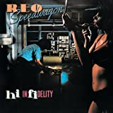 Hi Infidelity ~ REO Speedwagon