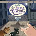 Magic at the Bed and Biscuit: Bed and Biscuit, Book 3 (       UNABRIDGED) by Joan Carris Narrated by David de Vries