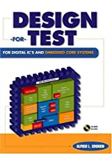 Design-For-Test For Digital IC's and Embedded Core Systems