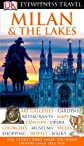 Milan  &  The Lakes (Eyewitness Travel Guides)