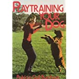 Playtraining Your Dog ~ Patricia Gail Burnham