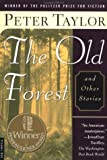 The Old Forest and Other Stories