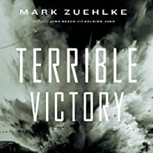 Terrible Victory: First Canadian Army and the Scheldt Estuary Campaign, September 13-November 6, 1944 (       UNABRIDGED) by Mark Zuehlke Narrated by James Conlan