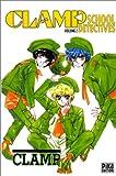 echange, troc Clamp - Clamp School Detectives, tome 2