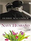 Navy Husband (The Navy Series #6) (Silhouette Special Edition, No 1693)