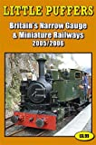Little Puffers 2005-2006: Britains Narrow Gauge and Miniature Railways