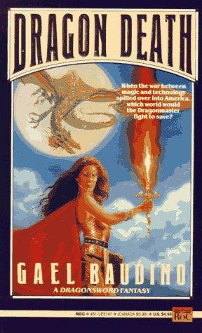 Dragon Death (Dragonsword), Gael Baudino