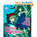 Style School, Vol. 2: Illustration and Instruction: v. 2