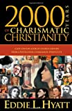 2000 Years Of Charismatic Christianity: A 21st century look at church history from a pentecostal/charismatic prospective