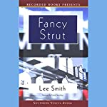 Fancy Strut | Lee Smith