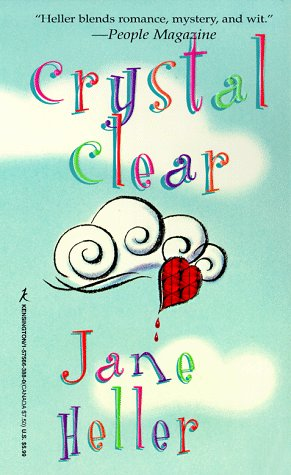 Crystal Clear, JANE HELLER