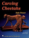 img - for Carving Cheetahs book / textbook / text book