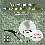 Die Abenteuer von Sherlock Holmes: Das Original - 12 Krimis | Arthur Conan Doyle