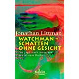 """Watchman, Schatten ohne Gesichtvon """"Jonathan Littman"""""""