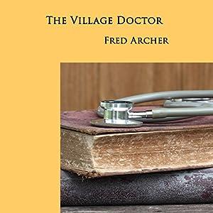 The Village Doctor Audiobook