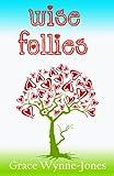 Wise Follies (English Edition)