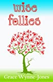Wise Follies (English Edition)