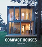 Compact Houses: Architecture for th