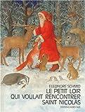 """Afficher """"Le petit loir qui voulait rencontrer Saint Nicolas"""""""