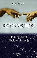 Reconnection: Heilung durch Rückverbindung
