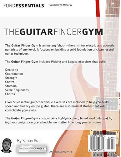 the guitar finger gym build stamina coordination dexterity and speed on the guitar arts. Black Bedroom Furniture Sets. Home Design Ideas