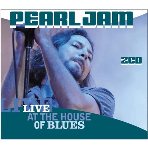Live-at-the-House-of-Blues-2003-Pearl-Jam-Audio-CD