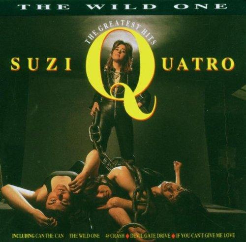 Suzi Quatro - The Wild One: Greatest Hits - Zortam Music