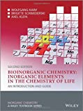 img - for Bioinorganic Chemistry -- Inorganic Elements in the Chemistry of Life: An Introduction and Guide (Inorganic Chemistry: A Textbook Series) book / textbook / text book
