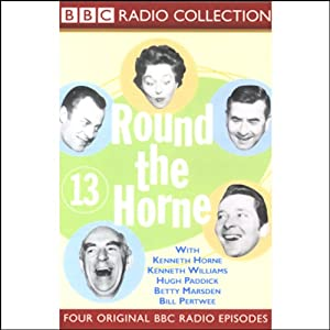 Round the Horne: Volume 13 | [Kenneth Horne, more]