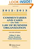 Commentaries and Cases on the Law of Business Organization, 2012-2013 Statutory Supplement