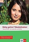 Kolay gelsin! A1/A2 Vokabeltrainer: Türkisch A1/ A2 mit 2 Audio CDs und CD-ROM. Vokabelheft + 2 Audio-CDs + CD-ROM (PC/Mac)