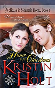 Home for Christmas: A Sweet Historical Western Holiday Romance Novella (Holidays in Mountain Home Book 1)