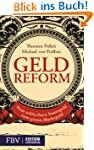 Geldreform: Vom schlechten Staatsgeld...