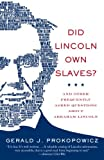 Image of Did Lincoln Own Slaves?: And Other Frequently Asked Questions about Abraham Lincoln (Vintage Civil War Library)