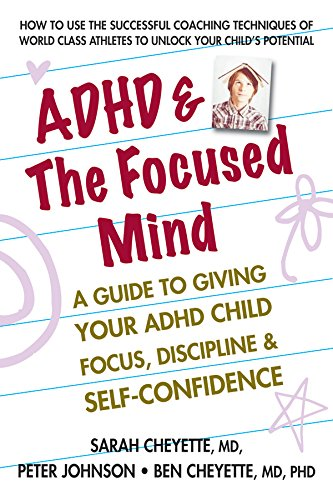 ADHD & The Focused Mind: A Guide to Giving Your ADHD Child Focus, Discipline & Self-Confidence by Square One