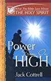 img - for Power From On High: What the Bible Says About the Holy Spirit book / textbook / text book
