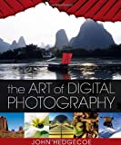 The Art of Digital Photography (0756623545) by Hedgecoe, John