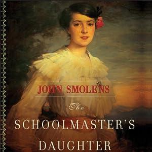 The Schoolmaster's Daughter Audiobook
