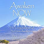 Awaken NOW: The Living Method of Spiritual Awakening | Fred Davis