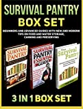 img - for Survival Pantry Box Set: Beginners and Advanced Guides with New and Modern Tips on Food and Water Storage, Canning and Preserving (Survival Pantry, Survival ... books, survival pantry ultimate guide) book / textbook / text book