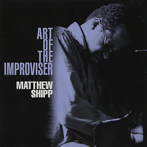 Matthew Shipp-Art Of The Improviser-2CD-FLAC-2011-NBFLAC Download