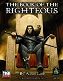 Book of the Righteous (Dungeons & Dragons d20 3.0 Fantasy Roleplaying)