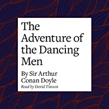 The Adventure of the Dancing Men Audiobook by Arthur Conan Doyle Narrated by David Timson