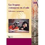 Las lenguas extranjeras en el aula: Reflexiones y propuestas (EDITORIAL POPULAR)