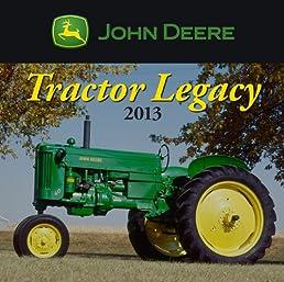 John Deere Tractor Legacy 2013